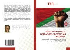 Bookcover of RÉVÉLATION SUR LES OPÉRATIONS SECRÉTES AU KATANGA