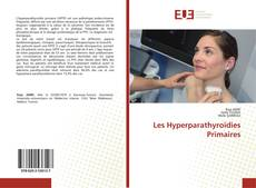 Bookcover of Les Hyperparathyroïdies Primaires