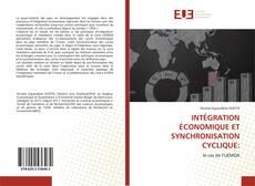Обложка INTÉGRATION ÉCONOMIQUE ET SYNCHRONISATION CYCLIQUE: