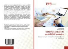 Déterminants de la rentabilité bancaire kitap kapağı