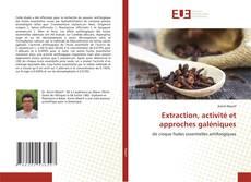 Capa do livro de Extraction, activité et approches galéniques