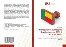 Buchcover von Transparence et Intégrité des élections de 2013 à 2016 au Bénin