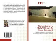 Capa do livro de Pêche Artisanale à YOUPWE (Région du littoral Cameroun)