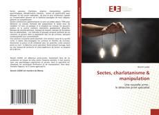 Обложка Sectes, charlatanisme & manipulation