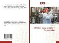 Buchcover von Initiation aux procédés de fermentation