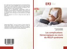 Bookcover of Les complications hémorragiques au cours du HELLP syndrome