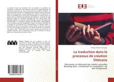 La traduction dans le processus de création littéraire kitap kapağı