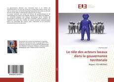 Capa do livro de Le rôle des acteurs locaux dans la gouvernance territoriale