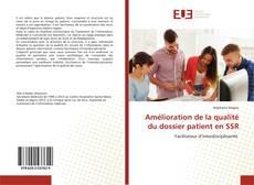Amélioration de la qualité du dossier patient en SSR kitap kapağı