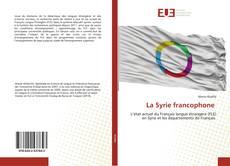 Buchcover von La Syrie francophone