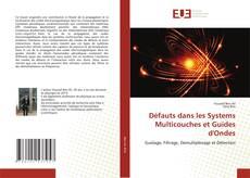 Capa do livro de Défauts dans les Systems Multicouches et Guides d'Ondes