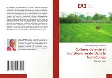 Capa do livro de Cultures de rente et mutations rurales dans le Nord-Congo
