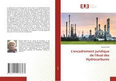 Couverture de L'encadrement juridique de l'Aval des Hydrocarbures