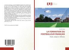 Обложка LA FORMATION DU FOOTBALLEUR FRANÇAIS