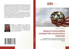 Bookcover of Risque et Vulnérabilité sismique des constructions existantes