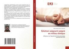 Relation soignant-soigné en milieu clinique kitap kapağı