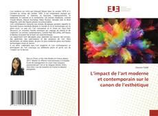 Portada del libro de L'impact de l'art moderne et contemporain sur le canon de l'esthétique
