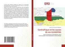 Bookcover of Centrafrique et les causes de ses instabilités