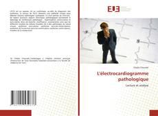 Couverture de L'électrocardiogramme pathologique