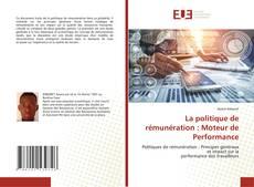 Capa do livro de La politique de rémunération : Moteur de Performance