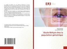 Обложка Oculo-Behçet chez la population gériatrique
