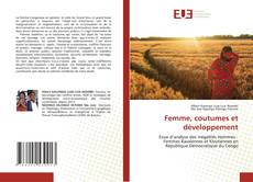 Bookcover of Femme, coutumes et développement