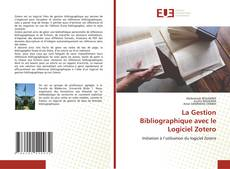 Copertina di La Gestion Bibliographique avec le Logiciel Zotero