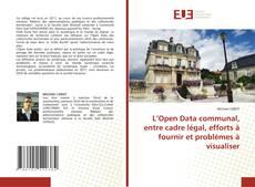 Capa do livro de L'Open Data communal, entre cadre légal, efforts à fournir et problèmes à visualiser