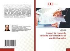 Capa do livro de Impact de risque de liquidité et de crédit sur la stabilité bancaire