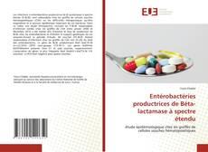 Portada del libro de Entérobactéries productrices de Béta-lactamase à spectre étendu