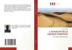 Bookcover of L' ACTUALITÉ DE LA LOGIQUE D'ARISTOTE