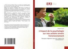 Capa do livro de L'impact de la psychologie sur nos actions envers l'environnement