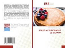 Copertina di ETUDE NUTRITIONNELLE DE KIKANDA
