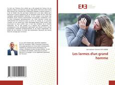 Capa do livro de Les larmes d'un grand homme
