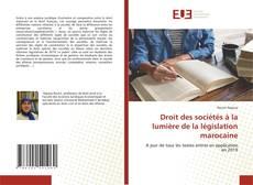 Capa do livro de Droit des sociétés à la lumière de la législation marocaine