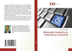 Reformater l'industrie, la recherche et l'université kitap kapağı
