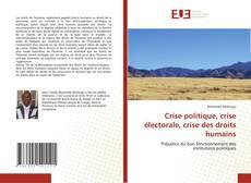 Capa do livro de Crise politique, crise électorale, crise des droits humains