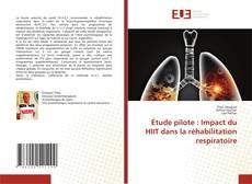 Couverture de Étude pilote : Impact du HIIT dans la réhabilitation respiratoire
