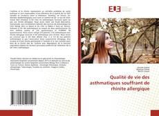 Couverture de Qualité de vie des asthmatiques souffrant de rhinite allergique