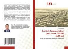 Droit de l'expropriation pour cause d'utilité publique kitap kapağı