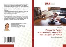 Capa do livro de L'appui de l'union européenne à la transition démocratique en Tunisie