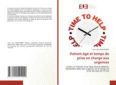 Обложка Patient âgé et temps de prise en charge aux urgences