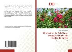 Bookcover of Elimination du Cr(VI) par bioreduction sur les feuilles de myrte
