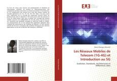 Copertina di Les Réseaux Mobiles de Telecom (1G-4G) et Introduction au 5G