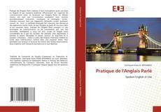 Bookcover of Pratique de l'Anglais Parlé