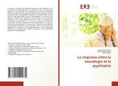 Capa do livro de La migraine entre la neurologie et la psychiatrie