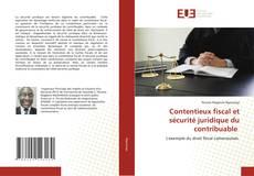Bookcover of Contentieux fiscal et sécurité juridique du contribuable