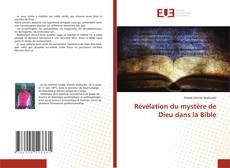 Bookcover of Révélation du mystère de Dieu dans la Bible