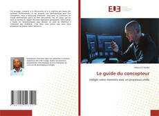 Bookcover of Le guide du concepteur