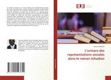 Copertina di L'univers des représentations sociales dans le roman tchadien